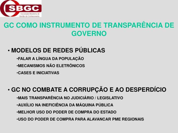 GC COMO INSTRUMENTO DE TRANSPARÊNCIA DE GOVERNO