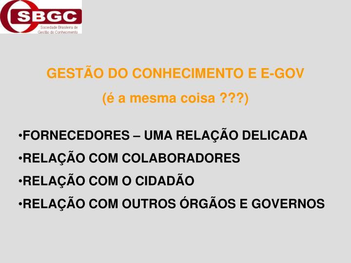 GESTÃO DO CONHECIMENTO E E-GOV