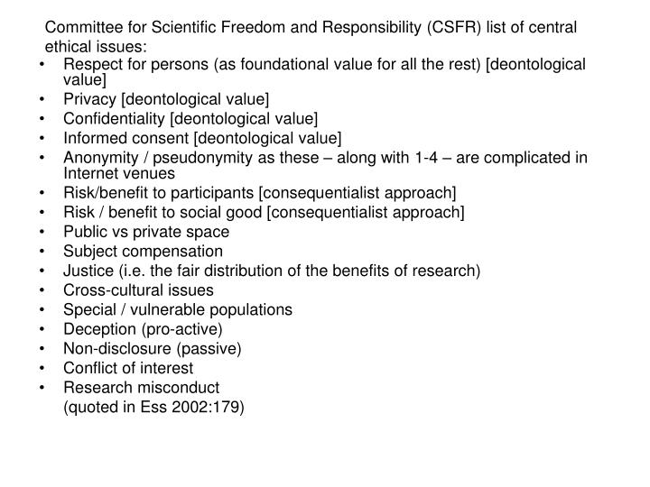 Committee for Scientific Freedom and Responsibility (CSFR) list of central ethical issues: