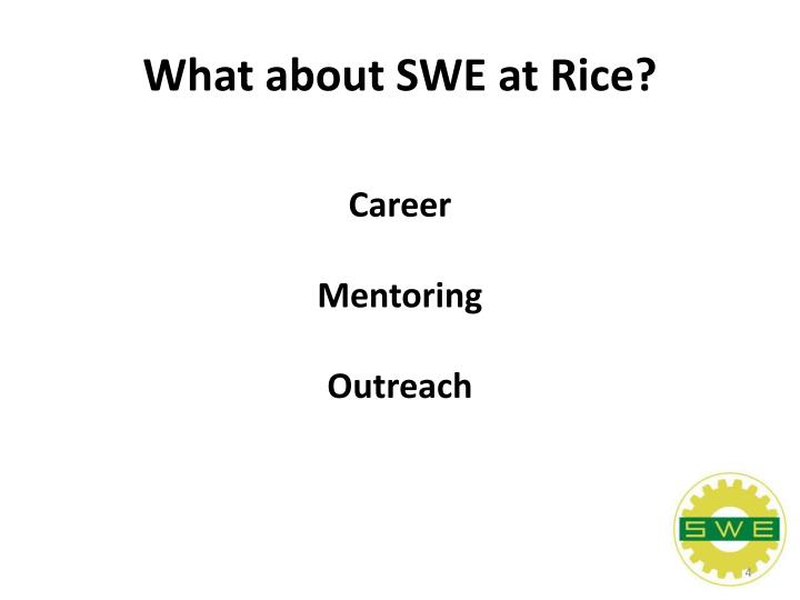 What about SWE at Rice?