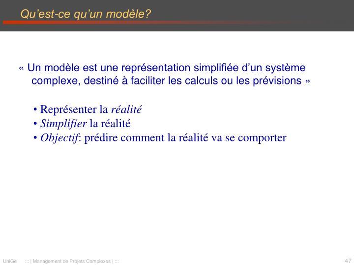 Qu'est-ce qu'un modèle?
