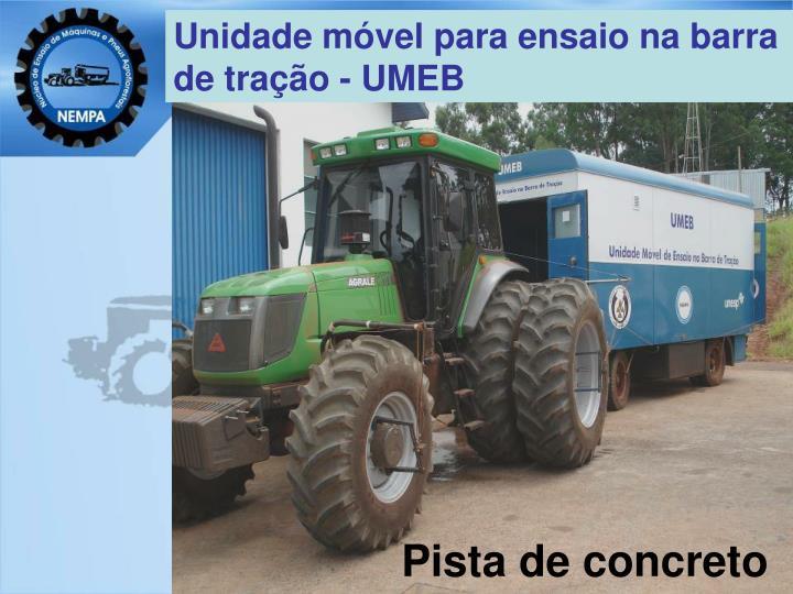 Unidade móvel para ensaio na barra de tração - UMEB