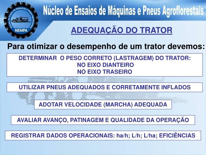 ADEQUAÇÃO DO TRATOR