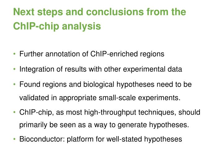 Next steps and conclusions from the ChIP-chip analysis