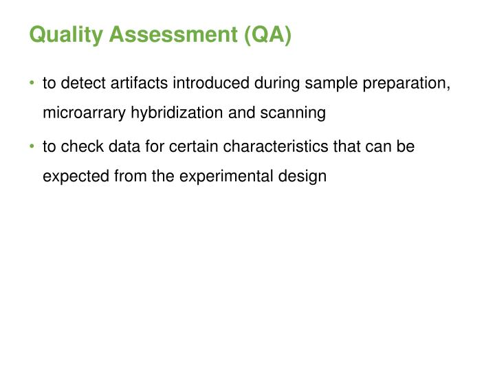 Quality Assessment (QA)