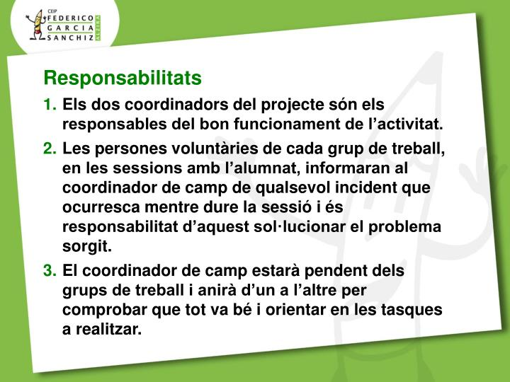 Responsabilitats