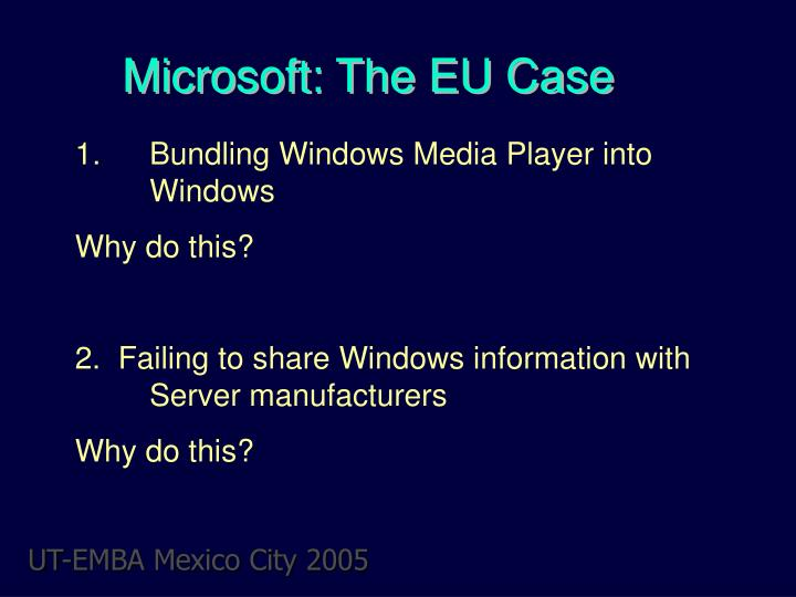 Microsoft: The EU Case