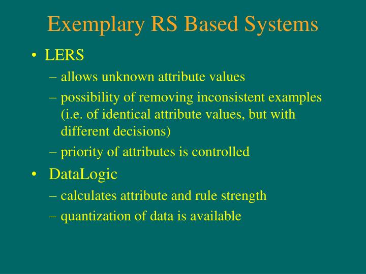 Exemplary RS Based Systems