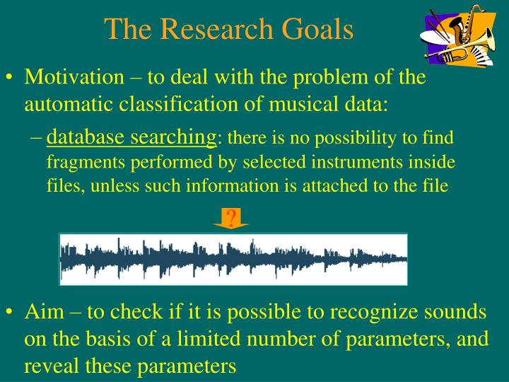 The research goals
