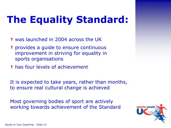 The Equality Standard:
