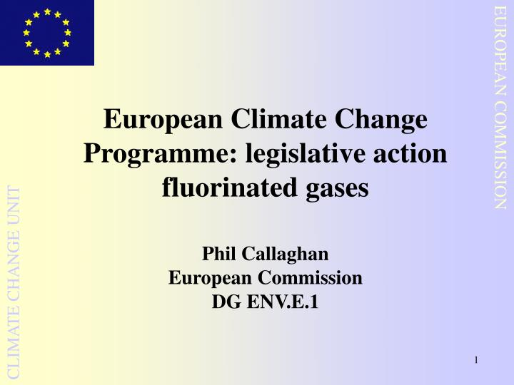 European climate change programme legislative action fluorinated gases