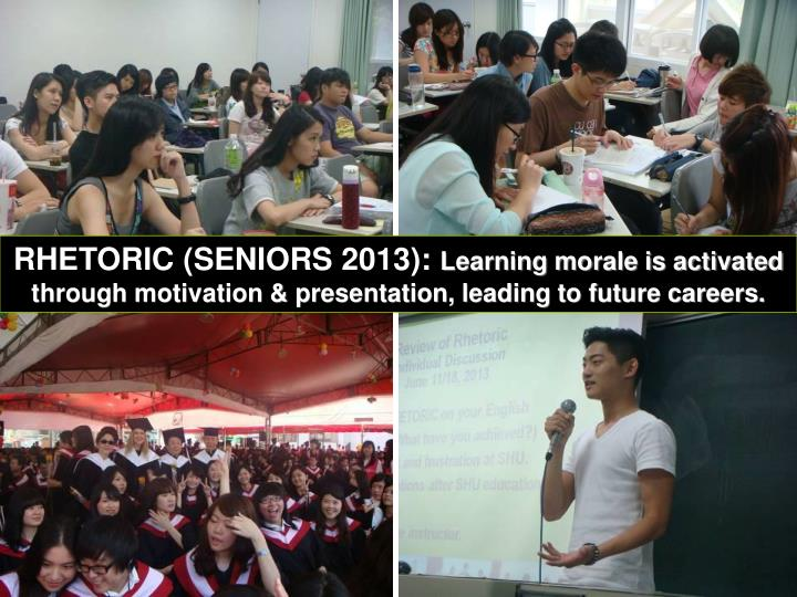 RHETORIC (SENIORS 2013):