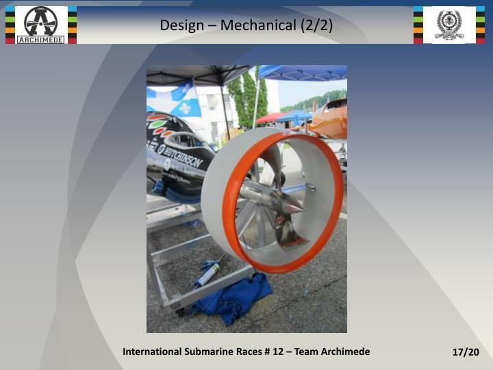 Design – Mechanical (2/2)