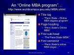 an online mba program http www worldcampus psu edu imba shtml