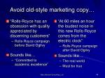 avoid old style marketing copy