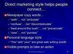 direct marketing style helps people connect