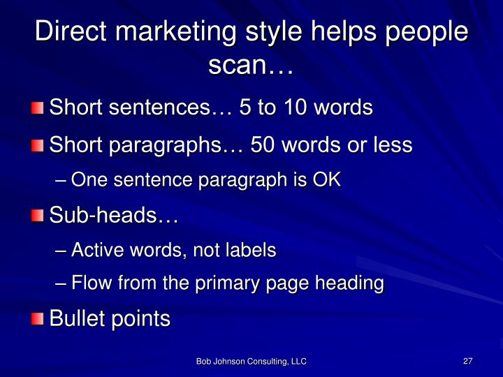Direct marketing style helps people scan…