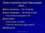 direct marketing style helps people scan