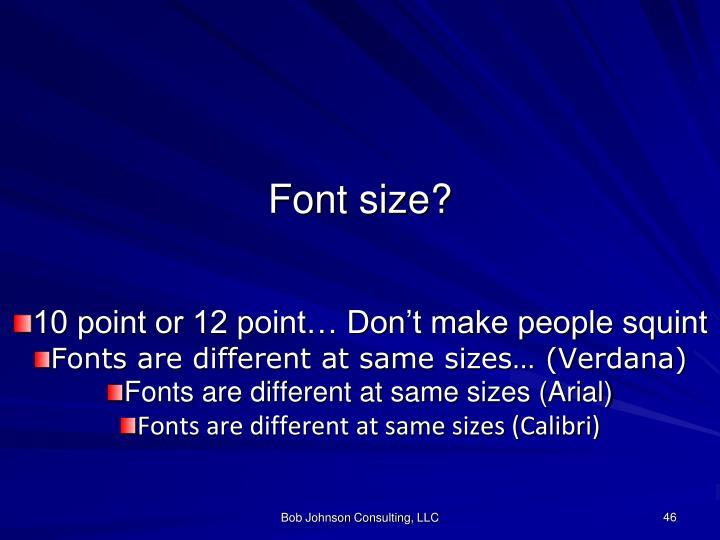 Font size?