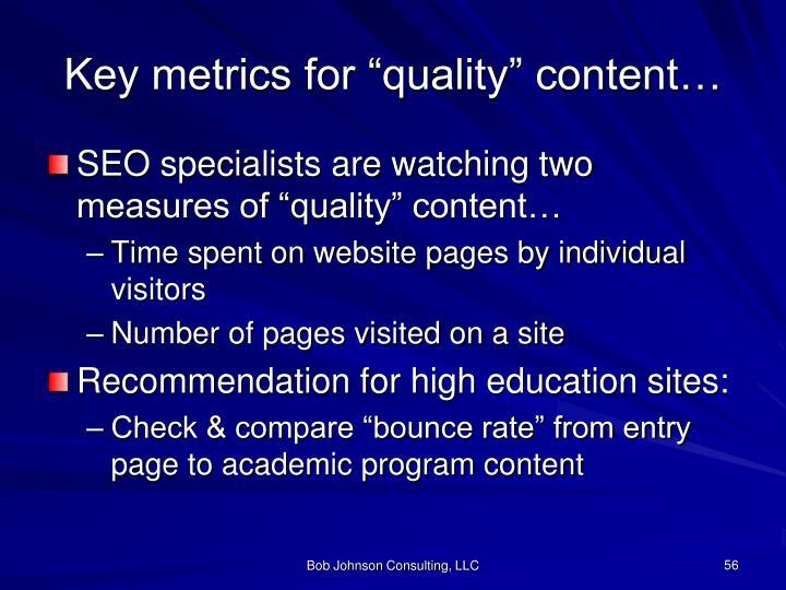 "Key metrics for ""quality"" content…"