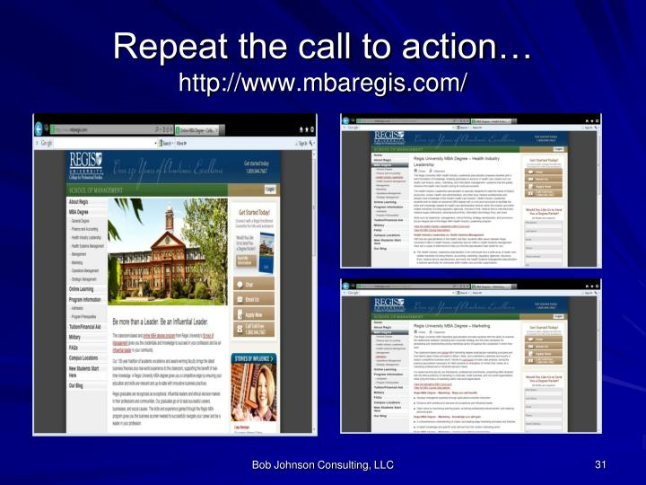 Repeat the call to action…