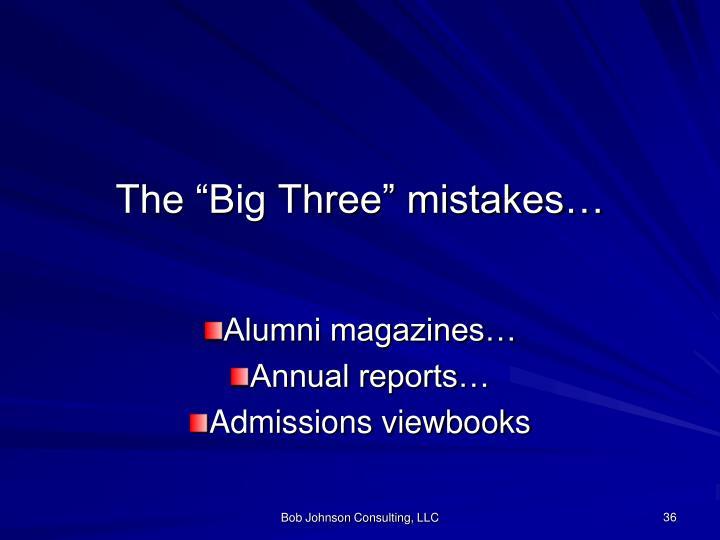 "The ""Big Three"" mistakes…"