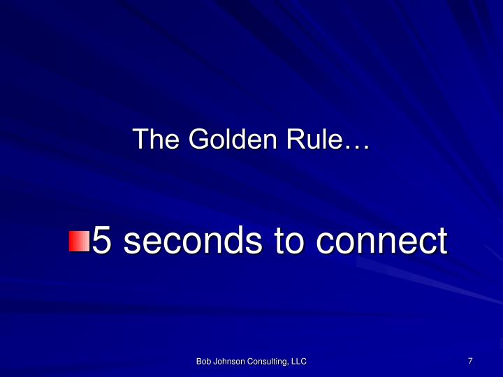 The Golden Rule…