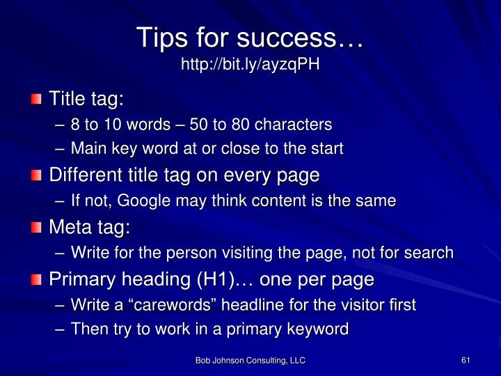 Tips for success…
