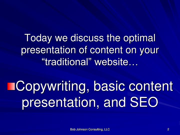 """Today we discuss the optimal presentation of content on your """"traditional"""" website…"""