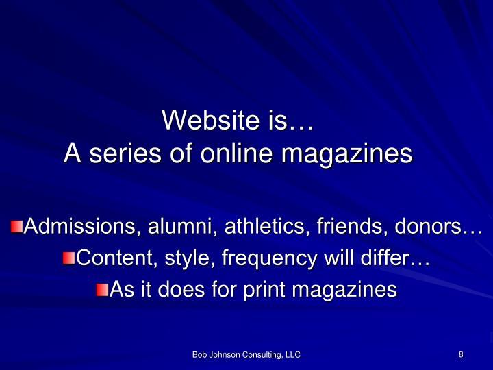 Website is…