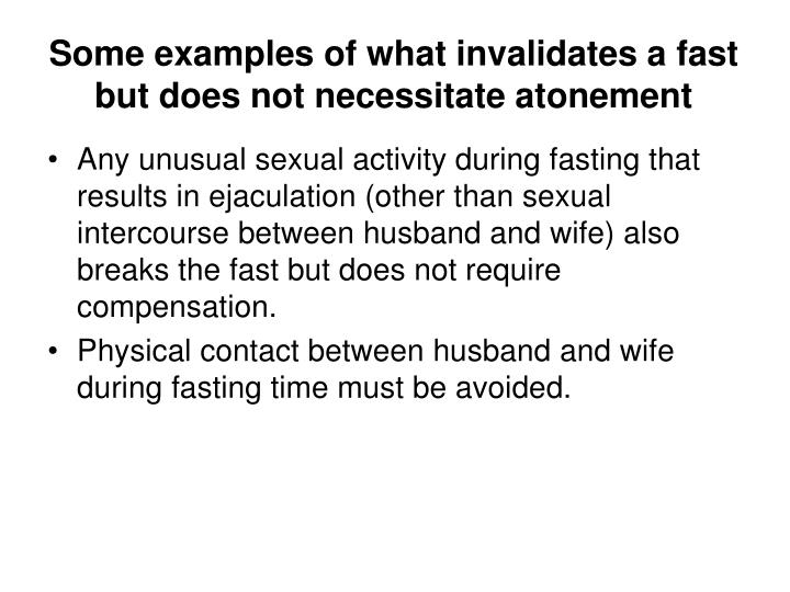 Some examples of what invalidates a fast but does not necessitate atonement