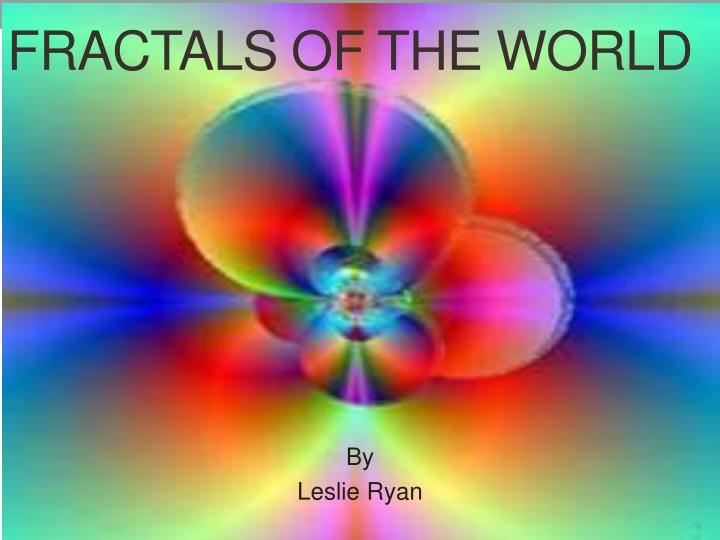 fractals of the world