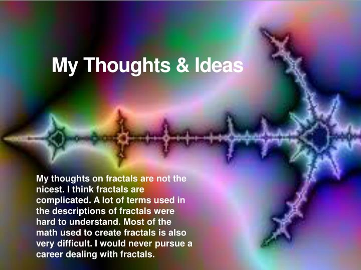 My Thoughts & Ideas