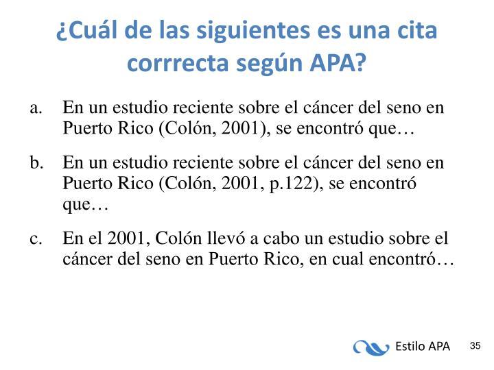 ¿Cuál de las siguientes es una cita corrrecta según APA?