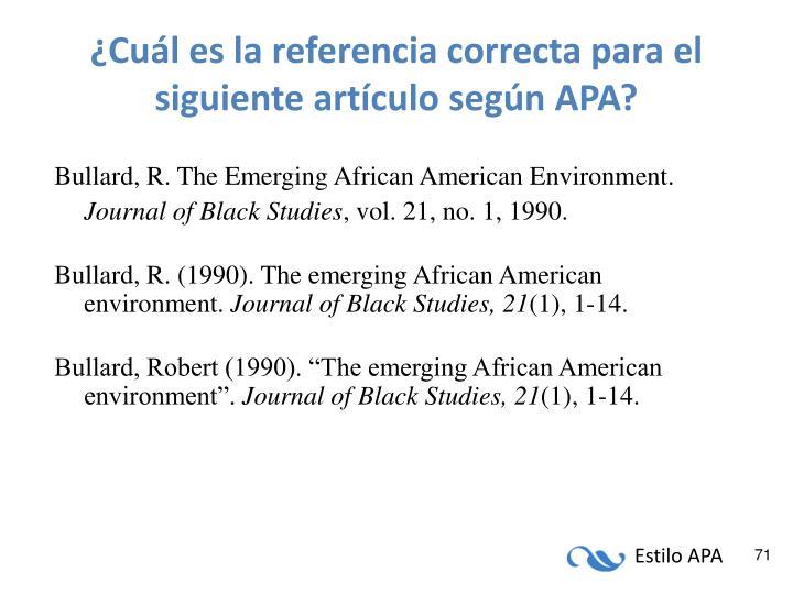 ¿Cuál es la referencia correcta para el siguiente artículo según APA?