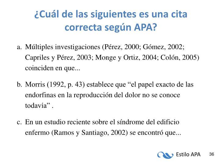 ¿Cuál de las siguientes es una cita correcta según APA?