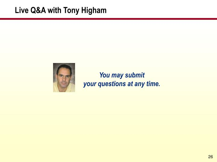Live Q&A with Tony Higham