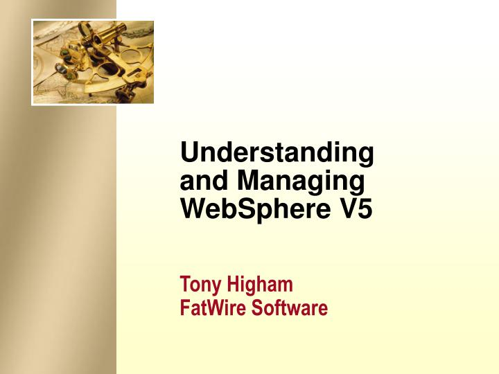 Understanding and managing websphere v5
