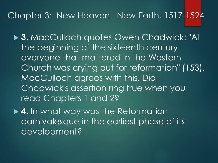 Chapter 3:  New Heaven:  New Earth, 1517-1524