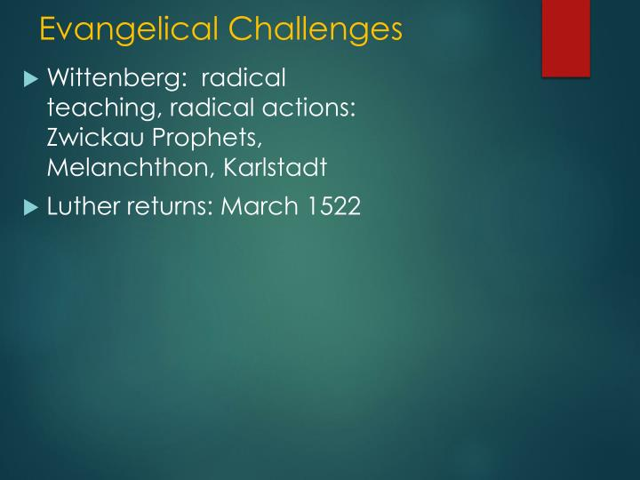 Evangelical Challenges