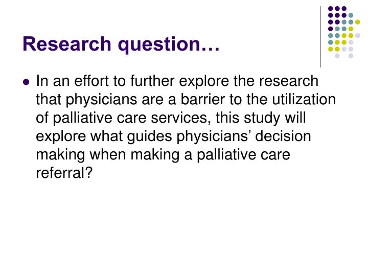 Research question…