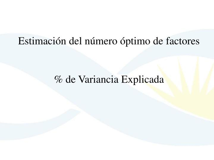 Estimación del número óptimo de factores