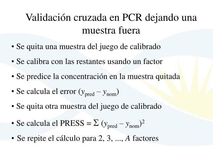 Validación cruzada en PCR dejando una muestra fuera