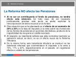 la reforma no afecta las pensiones1