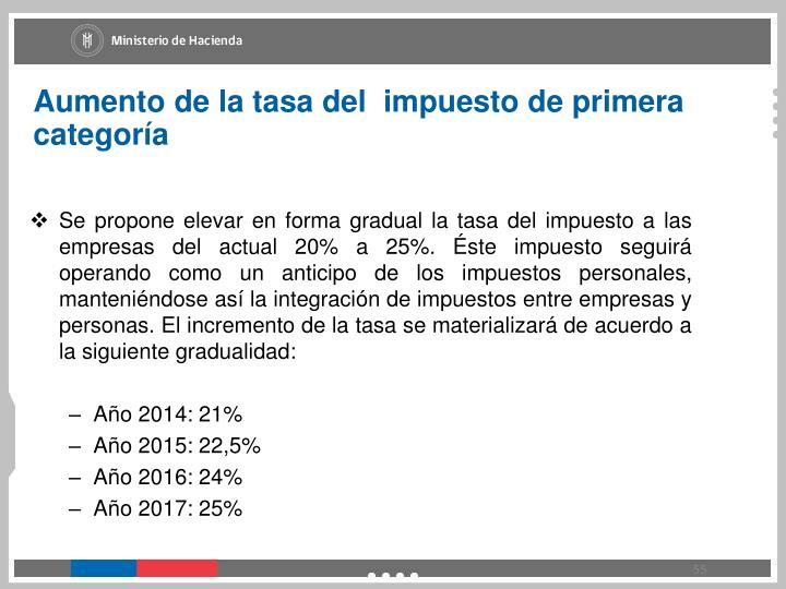 Aumento de la tasa del  impuesto de primera categoría