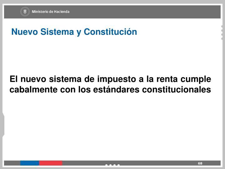 Nuevo Sistema y Constitución