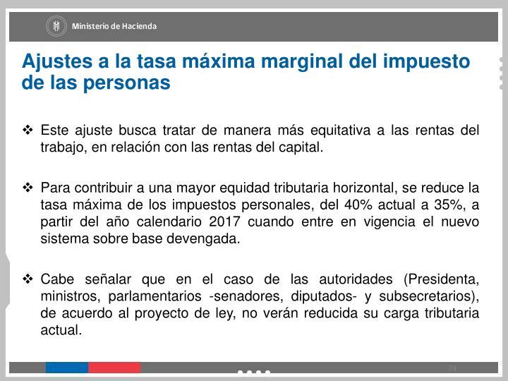 Ajustes a la tasa máxima marginal del impuesto de las personas