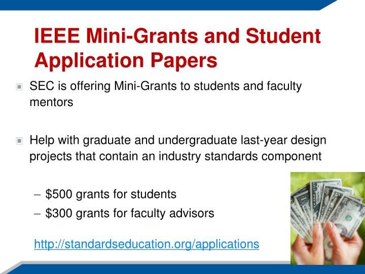 IEEE Mini-Grants and Student Application Papers