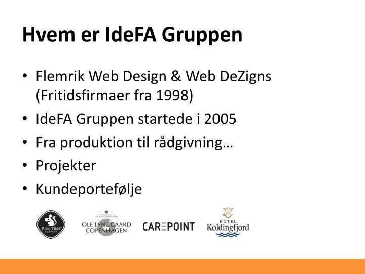 Hvem er IdeFA Gruppen
