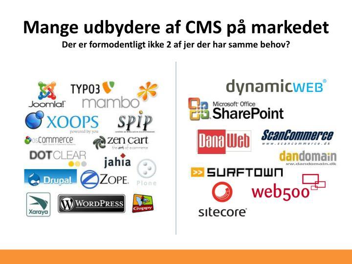 Mange udbydere af CMS på markedet